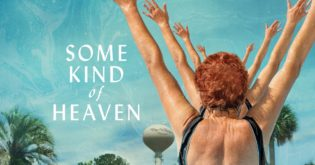 'Some Kind of Heaven' Is a Blend of Odd and Serene Beauty